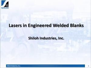 Lasers in Engineered Welded Blanks