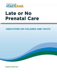 Late or No Prenatal Care