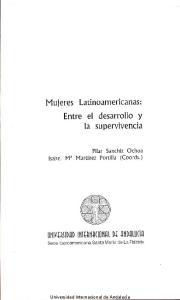 Latinoamericanas: Entre el desarrollo y la supervivencia
