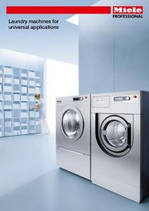 Laundry machines for universal applications