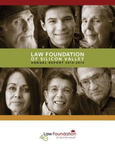 LAW FOUNDATION OF SILICON VALLEY ANNUAL REPORT