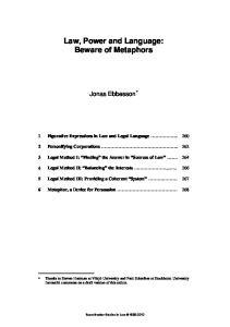 Law, Power and Language: Beware of Metaphors