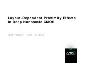 Layout-Dependent Proximity Effects in Deep Nanoscale CMOS. John Faricelli April 16, 2009