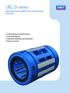 LBC, D-series. Next generation of SKF linear ball bearings and units