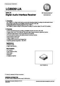 LC89091JA. 2. Features. Applicaitons Consumer Audio Digital Audio Interface