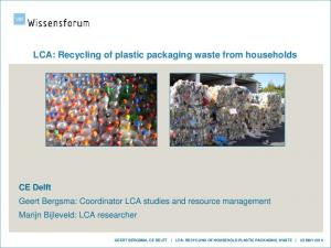 LCA: Recycling of plastic packaging waste from households