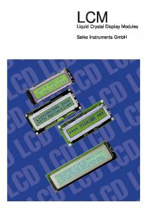 LCM. Liquid Crystal Display Modules. Seiko Instruments GmbH