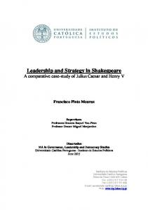 Leadership and Strategy in Shakespeare A comparative case-study of Julius Caesar and Henry V