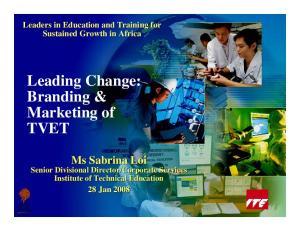 Leading Change: Branding & Marketing of TVET