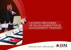 LEADING PROVIDERS OF SALES, MARKETING & MANAGEMENT TRAINING. Advance your career...achieve your goals