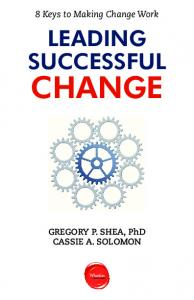 LEADING SUCCESSFUL CHANGE GREGORY P. SHEA,