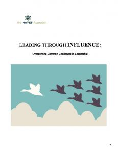 LEADING THROUGH INFLUENCE: Overcoming Common Challenges in Leadership