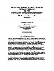 LEAGUE OF WOMEN VOTERS OF MAINE SUMMARY REPORT OF THE UNIVERSITY OF MAINE SYSTEM STUDY
