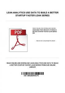 LEAN ANALYTICS USE DATA TO BUILD A BETTER STARTUP FASTER LEAN SERIES