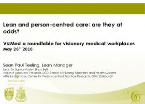 Lean and person-centred care: are they at odds?