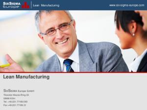 Lean Manufacturing. SIXSIGMA E u r o p e. SIXSIGMA Europe GmbH.  Lean Manufacturing