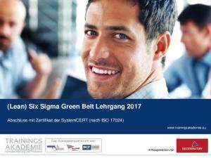 (Lean) Six Sigma Green Belt Lehrgang 2017