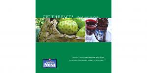 learn for yourself why TAHITIAN NONI Juice is the most effective noni product on the market