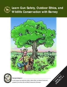 Learn Gun Safety, Outdoor Ethics, and Wildlife Conservation with Barney