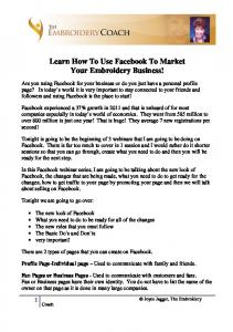 Learn How To Use Facebook To Market Your Embroidery Business!