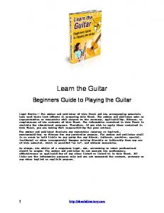 Learn the Guitar. Beginners Guide to Playing the Guitar