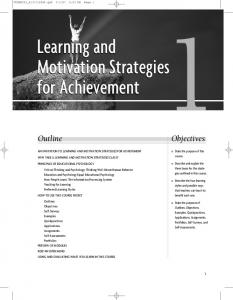 Learning and Motivation Strategies for Achievement. Motivation Strategies. Outline. Objectives