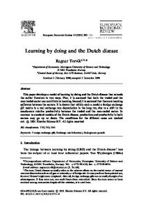 Learning by doing and the Dutch disease
