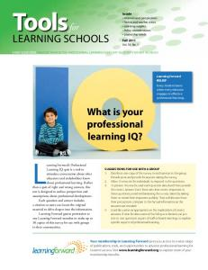 Learning Forward s Professional. Tools for. What is your professional learning IQ?
