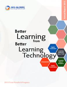 Learning. Learning. Technology. Better. Better. from. Annual Report Fiscal Results & Progress. Digital Curriculum