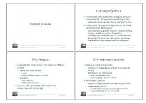 Learning objectives. Program Analysis. Why Analysis. Why automated analysis