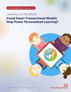 Learning on the Block: Could Smart Transactional Models Help Power Personalized Learning?