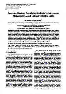 Learning Strategy Equalizing Students Achievement, Metacognitive, and Critical Thinking Skills