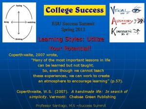 Learning Styles: Utilize Your Potential!