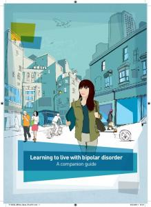 Learning to live with bipolar disorder A companion guide