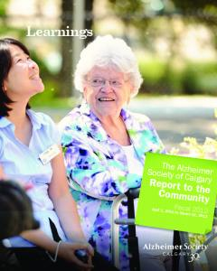 Learnings. The Alzheimer Society of Calgary Report to the Community. Fiscal 2012