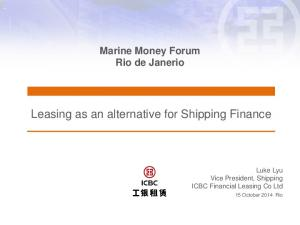 Leasing as an alternative for Shipping Finance
