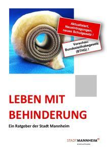 LEBEN MIT BEHINDERUNG Ein Ratgeber der Stadt Mannheim