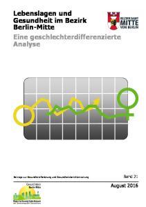 Lebenslagen und Gesundheit im Bezirk Berlin-Mitte Eine geschlechterdifferenzierte Analyse