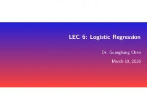 LEC 6: Logistic Regression