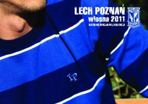 LECH POZNAN. wiosna 2011 KATALOG OFICJALNEJ KOLEKCJI