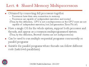 Lect. 4: Shared Memory Multiprocessors