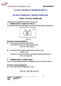 LECTURA 11: NOCIONES DE PROBABILIDAD (PARTE II) REGLAS DE PROBABILIDAD Y TABLAS DE PROBABILIDAD TEMA 22: REGLAS DE PROBABILIDAD