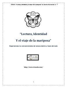 Lectura, Identidad. Y el viaje de la mariposa