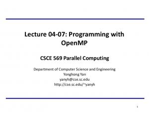 Lecture 04-07: Programming with OpenMP CSCE 569 Parallel Computing