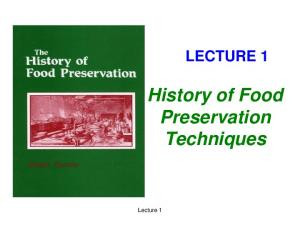 LECTURE 1 History of Food Preservation Techniques