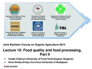 Lecture 10: Food quality and food processing, Part II
