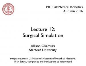 Lecture 12: Surgical Simulation