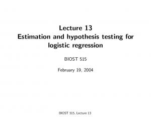 Lecture 13 Estimation and hypothesis testing for logistic regression