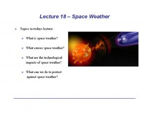 Lecture 18 Space Weather