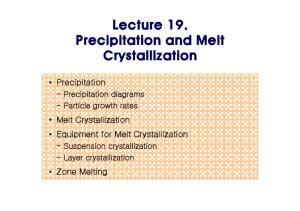 Lecture 19. Precipitation and Melt Crystallization